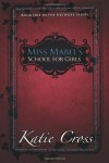 Miss Mabel's School for Girls (Network Series, #1) - Katie Cross