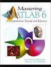 Mastering MATLAB 6 - Duane Hanselman, Bruce R. Littlefield