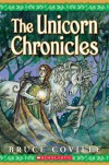 The Unicorn Chronicles; Book One: Into the Land of the Unicorns; Book Two: Song of the Wanderer - Bruce Coville