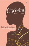 Coconut - Kopano Matlwa