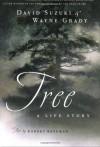 Tree: A Life Story - David Suzuki, Wayne Grady, Robert Bateman