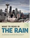 What to Read in the Rain (What to Read in the Rain #2) - Tom Robbins