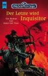 Der Letzte wird Inquisitor - Jesco von Voss