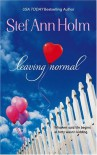 Leaving Normal - Stef Ann Holm