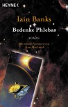 Bedenke Phlebas - Iain M. Banks