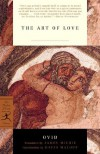 The Art of Love (Modern Library Classics) - Ovid, James Michie, David Malouf