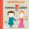 Romeo & Juliet: A BabyLit Counting Primer - Jennifer Adams