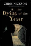 At The Dying of The Year - Chris Nickson
