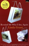 Remind Me Who I Am, Again - Linda Grant