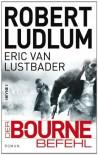 Der Bourne Befehl  - Eric Van Lustbader