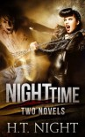 Night Time: Two Novels - H.T. Night