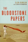 The Bloodstone Papers - Glen Duncan