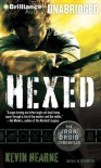 Hexed (Iron Druid Chronicles, #2) - Kevin Hearne, Luke Daniels