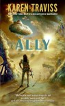 Ally - Karen Traviss