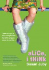 Alice I Think - Susan Juby