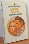 Boomerang Bride - Margaret; Summers,  Essie; Lewty,  Marjorie; Allyne,  Kerry; Pargeter,  Margaret Mayo