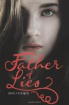 Father of Lies - Ann Turner