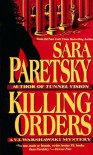 Killing Orders  - Sara Paretsky