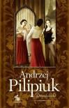 Dziedziczki - Andrzej Pilipiuk