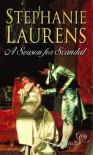 A Season For Scandal - Stephanie Laurens