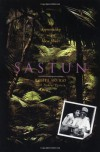 Sastun: One Woman's Apprenticeship with a Maya Healer and Their Efforts to Save the Vani - Rosita Arvigo, Nadine Epstein, Marilyn Yaquinto, Michael J. Balick