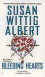Bleeding Hearts - Susan Wittig Albert