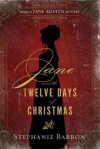 Jane and the Twelve Days of Christmas - Stephanie Barron