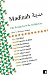 Madinah: City Stories from the Middle East - Joumana Haddad, Fadwa al Qasem فدوى القاسم