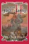 Agatha H. and the Voice of the Castle: A Girl Genius Novel - Phil  Foglio, Kaja  Foglio