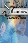 Safeword Rainbow (Safeword #1) - Candace Blevins