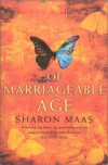 Of Marriageable Age - Sharon Maas