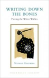Writing Down the Bones: Freeing the Writer Within - Natalie Goldberg
