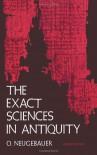 The Exact Sciences in Antiquity - Otto Neugebauer