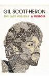 The Last Holiday - Gil Scott-Heron
