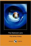 The Diamond Lens - Fitz-James O'Brien