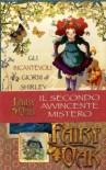 Gli incantevoli giorni di Shirley. Fairy Oak - Elisabetta Gnone, Alessia Martusciello, Roberta Tedeschi