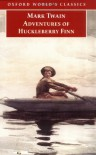 Adventures of Huckleberry Finn (Oxford World's Classics) - Mark Twain