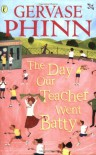 The Day Our Teacher Went Batty (Puffin Poetry) - HENNING MANKELL,  JENNIFER DONNELLY DAN BROWN GERVASE PHINN
