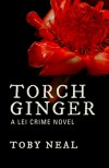 Torch Ginger - Toby Neal