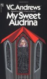 My Sweet Audrina - Virginia C. Andrews