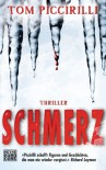 Schmerz: Thriller (German Edition) - Tom Piccirilli
