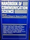 Handbook of Communication Science - Steven H. Chaffee, Charles R. Berger