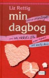 Min ultra pinlige dagbog om ulykkelig kærlighed af Kelly Ann - Liz Rettig,  Birgitte Brix