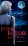 Fading Echoes (Echo Falls) (Volume 2) - Jaime McDougall