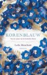 Korenblauw - Leila Meacham, Ans van der Graaff