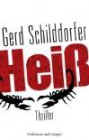 Heiß - Gerd Schilddorfer
