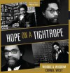 Hope on a Tightrope: Words and Wisdom - Cornel West