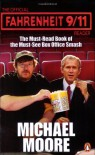 The Official Fahrenheit 9 11 Reader - Michael Moore