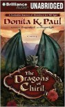 The Dragons of Chiril - Donita K. Paul, Tanya Eby