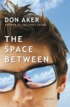 The Space Between - Don Aker